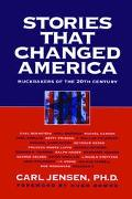 Stories That Changed America Muckrakers of the 20th Century