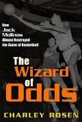 Wizard of Odds How Jack Molinas Almost Destroyed the Game of Basketball