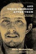 And Their Children After Them The Legacy Of Let Us Now Praise Famous Men  James Agee, Walker...