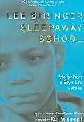 Sleepaway School Stories from a Boy's Life