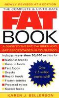 Complete & Up-To-Date Fat Book A Guide to the Fat, Calories, and Fat Percentages in Your Food