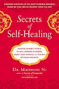 Secrets of Self-Healing: Harness Nature's Power to Heal Common Ailments, Boost Your Vitality...