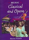 Music Classical and Opera
