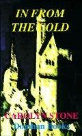 In from the Cold A Romantic Thriller of Chechnya