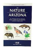 Nature Of Arizona An Introduction To Familiar Plants, Animals, & Outstanding Natural Attract...