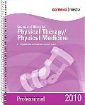 2010 Coding and Billing for Physical Therapy/Physical Medicine Professional