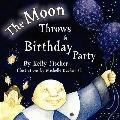Moon Throws a Birthday Party