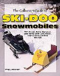 Collector's Guide to Ski-Doo Snowmobiles