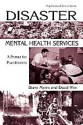 Disaster Mental Health Services A Primer for Practitioners