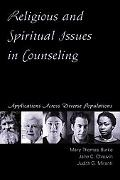 Religious And Spiritual Issues in Counseling Applications Across Diverse Populations