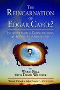 Reincarnation of Edgar Cayce? Interdimensional Communication and Global Transformation