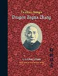 Fu Zhen Song's Dragon Bagua Zhang