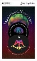 Manifesto for the Noosphere: The Next Stage in the Evolution of Human Consciousness