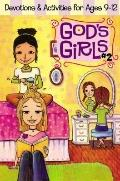 God's Girls!: Fun and Faith for Ages 9-12, Vol. 2