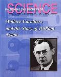 Wallace Carothers and the Story of Dupont Nylon