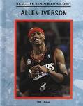 Allen Iverson A Real-Life Reader Biography