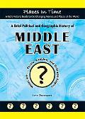Brief Political and Geographic History of the Middle East Where Are Persia, Babylon, and the...