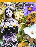 Organic Gardening for Kids (Gardening for Kid's) (Robbie Readers)