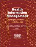 Health Information Management Concepts, Principles And Practice