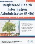Registered Health Information Administrator (Rhia) Exam Preparation