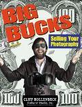 Big Bucks Selling Your Photography