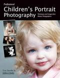 Professional Children's Portrait Photography Techniques and Images from Master Photographers
