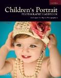 Children's Portrait Photography Handbook : Techniques for Digital Photographers