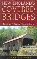New England's Covered Bridges A Complete Guide