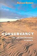 Conservancy The Land Trust Movement In America