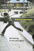 American Playgrounds Revitalizing Community Space