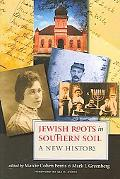 Jewish Roots in Southern Soil A New History