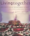 Living Together How Couples Create Design Harmony at Home