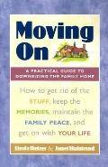 Moving on A Practical Guide to Downsizing the Family Home