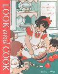 Look and Cook A Cookbook for Children