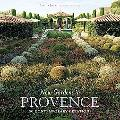 New Gardens in Provence 30 Contemporary Creations