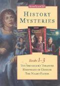 History Mysteries, Books 1-3 The Smuggler's Treasure/Hoofbeats of Danger/the Night Flyers