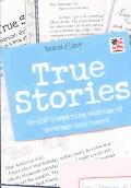 True Stories Girls' Inspiring Stories of Courage and Heart