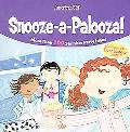 Snooze-a-palooza! More Than 100 Slumber Party Ideas with a glow-in-the-Dark Door Hanger inside!
