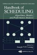 Handbook of Scheduling Algorithms, Models, and Performance Analysis