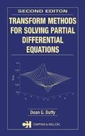 Transform Methods for Solving Partial Differential Equations