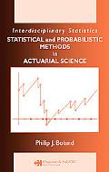 Statistical and Probabilistic Methods in Actuarial Science