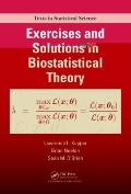 Problems and Solutions in Biostatistical Theory (Chapman & Hall/Crc Texts in Statistical Sci...