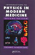 Introduction to Physics in Modern Medicine, Second Edition