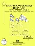 Engineering Graphics Essentials with AutoCAD 2010 Instruction