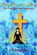 Life and the Way The Christian Yoga Metaphysics