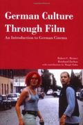 German Culture Through Film An Introduction To German Cinema