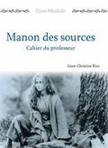 Cine-Module 2: Manon DES Sources (Cahier Du Professeur) - Ann