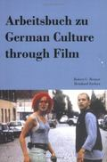 Arbeitsbuch Zu German Culture through Film