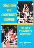 Coaching the Continuity Offense For Men's and Women's Basketball