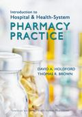 Introduction to Institutional Pharmacy Practice
